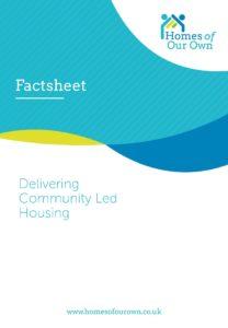 Factsheet Delivering Community Led Housing