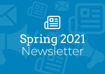 Homes of Our Own: Spring 2021 Newsletter