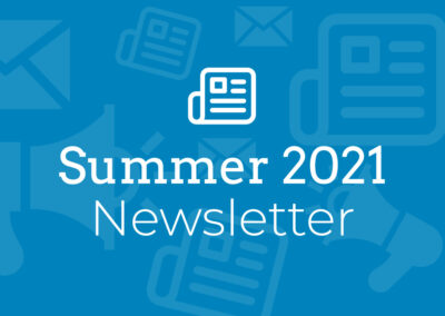 Homes of Our Own: Summer 2021 Newsletter